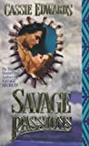 Savage Passions (Savage Series)