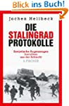 Die Stalingrad-Protokolle: Sowjetisch...