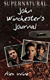 img - for Supernatural: John Winchester's Journal book / textbook / text book