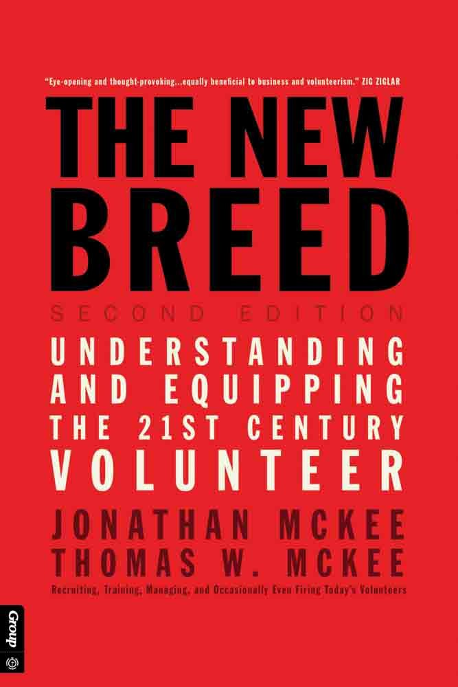 The New Breed: Second Edition: Understanding and Equipping the ...