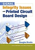 img - for Signal Integrity Issues and Printed Circuit Board Design (paperback) (Prentice Hall Signal Integrity Library) book / textbook / text book