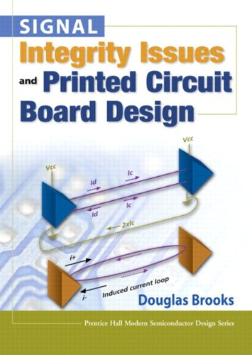 Signal Integrity Issues And Printed Circuit Board Design (Paperback) (Prentice Hall Signal Integrity Library)