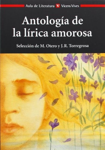 Antologia De La Lirica Amorosa N/e (Aula de Literatura)