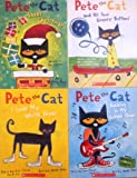 Pete the Cat Set of 4 Books: Pete the Cat Saves Christmas/Pete the Cat I Love My White Shoes/Pete the Cat Rocking in My School Shoes/Pete the Cat and His Four Groovy Buttons