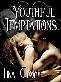Romance: Youthful Temptations (Older Woman Younger Man Romance)