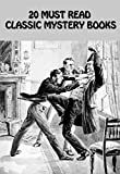 img - for 20 MUST READ CLASSIC MYSTERY BOOKS: NO NAME, DESPERATE REMEDIES, THE LAW AND THE LADY, A STUDY IN SCARLET, THE MYSTERY OF CLOOMBER, THE WOMAN IN BLACK, AND MANY MORE... book / textbook / text book