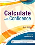 Calculate with Confidence, 6e