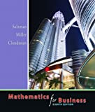 Mathematics for Business Value Package (includes Student's Solutions Manual for Mathematics for Business) (0135080622) by Salzman, Stanley A.