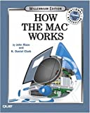 How Macs Work, Millennium Edition (0789724286) by Rizzo, John