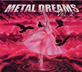 : Metal Dreams Vol. 2