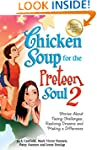 Chicken Soup for the Preteen Soul 2:...