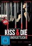 Kiss & Die - Unersättlich (Uncut Version)