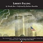 Liberty Falling: An Anna Pigeon Mystery (       UNABRIDGED) by Nevada Barr Narrated by Barbara Rosenblat