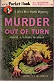 Murder Out of Turn (A Mr. & Mrs. North Mystery)