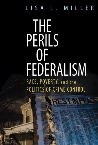 The Perils of Federalism: Race, Poverty, and the Politics...