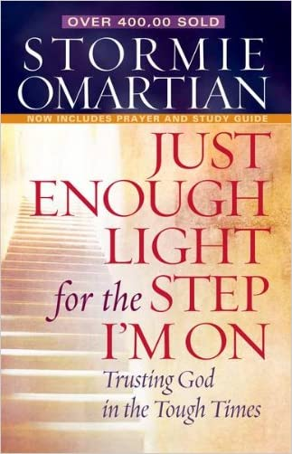 Just Enough Light for the Step I'm On written by Stormie Omartian