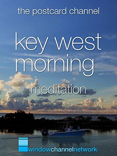 Key West Morning Meditation