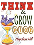 Think and Grow Rich. Complete Reprint...