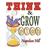 "Think and Grow Rich. Complete Reprint of the 1937 Bestselling Classic. Includes Self Analysis Test & ""Fifty Seven Famous Alibis""by Napoleon Hill"