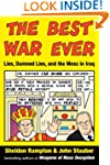 The Best War Ever: Lies, Damned Lies,...