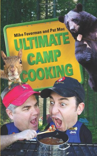 Ultimate Camp Cooking by Mike Faverman, Pat Mac