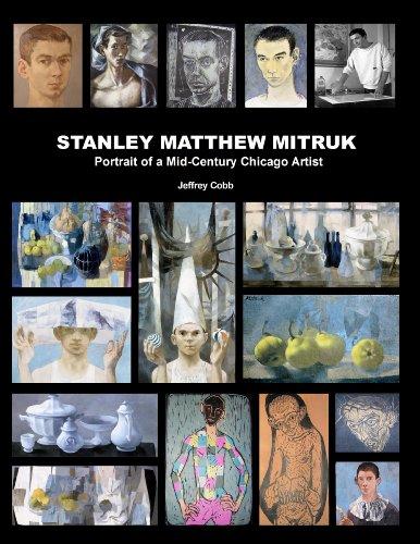 Stanley Matthew Mitruk, Portrait of a Chicago Artist
