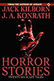Horror Stories (145388579X) by Kilborn, Jack