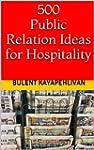 500 Public Relation Ideas for Hospita...