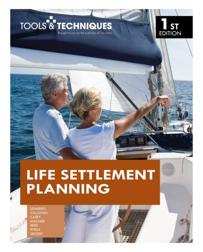 Tools & Techniques of Life Settlement Planning