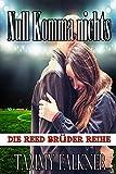 Null Komma nichts (Die Reed Brüder Reihe) (English Edition)
