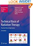 Technical Basis of Radiation Therapy:...