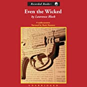 Even the Wicked | [Lawrence Block]