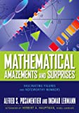 Mathematical Amazements and Surprises: Fascinating Figures and Noteworthy Numbers