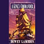 A King's Commander (       UNABRIDGED) by Dewey Lambdin Narrated by John Lee