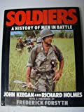 img - for Soldiers: A History of Men in Battle book / textbook / text book