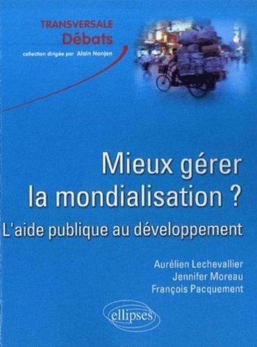 Mieux gérer la mondialisation? L'aide publique au développement