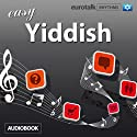 Rhythms Easy Yiddish  by  EuroTalk Ltd Narrated by Jamie Stuart