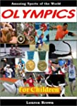 Sports for Kids: The Olympics for Chi...