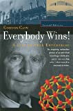 img - for Everybody Wins! A Life in Free Enterprise (CHF Series in Innovation and Entrepreneurship) by Gordon Cain (2001-07-01) book / textbook / text book