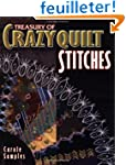 Treasury of Crazyquilt Stitches: A Co...