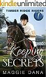 Keeping Secrets (Timber Ridge Riders...