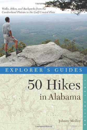 Explorer's Guide 50 Hikes in Alabama (Explorer's 50 Hikes)