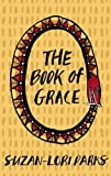 The Book of Grace (155936405X) by Parks, Suzan-Lori