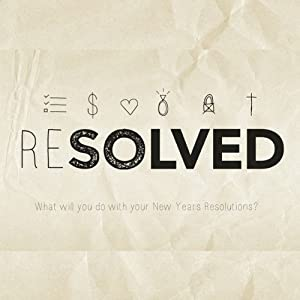Resolved: Closer to God | [Rick McDaniel]
