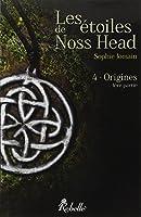 Les étoiles de Noss Head : 4 - Origines (1e partie)