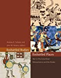 img - for Embattled Bodies, Embattled Places: War in Pre-Columbian Mesoamerica and the Andes (Dumbarton Oaks Pre-Columbian Symposia and Colloquia) book / textbook / text book