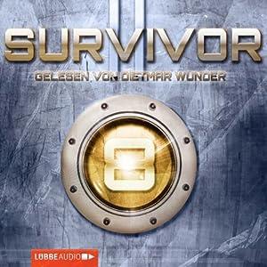 Glaubenskrieger (Survivor 2.08) Hörbuch