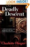 Deadly Descent: A Lottie Albright Mystery (Lottie Albright Series)