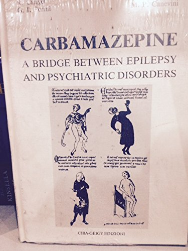 CARBAMAZEPINE : a bridge between epilepsy and psychiatric disorders