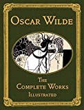img - for Oscar Wilde: The Complete Works Illustrated (Collector's Library) book / textbook / text book